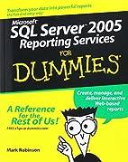 Microsoft SQL Server 2005 Reporting Services…