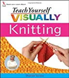 Turner, Sharon: Teach Yourself Visually Knitting