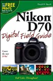 Busch, David D.: Nikon D70 Digital Field Guide