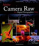 Sheppard, Rob: Adobe Camera Raw for Digital Photographers Only