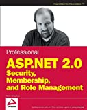Schackow, Stefan: Professional Asp.net 2.0 Security, Membership, And Role Management