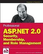 Professional ASP.NET 2.0 Security,…