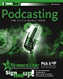 Cochrane, Todd: Podcasting: Do-It-Yourself Guide
