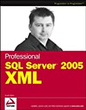 Klein, Scott: Professional SQL Server 2005 Xml
