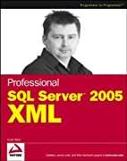 Professional SQL Server 2005 XML by Scott…