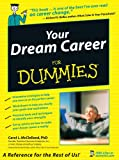 McClelland, Carol L.: Your Dream Career for Dummies