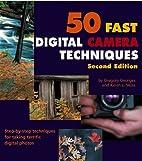 50 Fast Digital Camera Techniques (50 Fast…