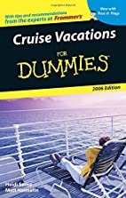 Cruise Vacations For Dummies 2006 (Dummies…