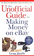 The Unofficial Guide to Making Money on eBay…