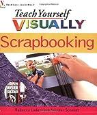 Teach Yourself VISUALLYScrapbooking (Teach…