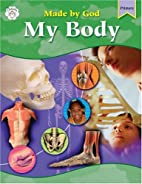 My Body (Made by God) by McGraw-Hill