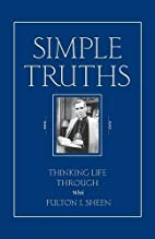 Simple Truths: Thinking Life Through With…