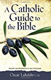 Lukefahr, Oscar: Catholic Guide to the Bible