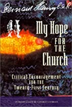 My Hope for the Church: Critical…