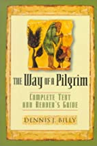 The Way of the Pilgrim: Complete Text and…