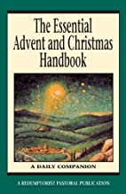 The Essential Advent and Christmas Handbook:…