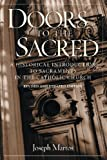 Martos, Joseph: Doors to the Sacred: A Historical Introduction to Sacraments in the Catholic Church