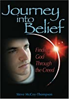 Journey Into Belief: Finding God Through The…