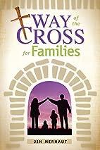 El Vía Crucis para la familia (Spanish…