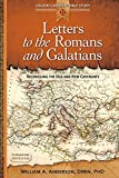 William A. Anderson: Letters to the Romans and Galatians: Reconciling the Old and New Covenants (Liguori Catholic Bible Study)