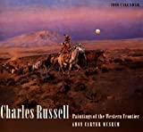 Amon Carter Museum of Western Art: Cal 99 Charles Russell Calendar: Paintings of the Western Frontier