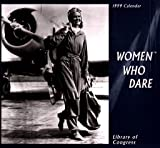 Library of Congress: Cal 99 Women Who Dare Calendar