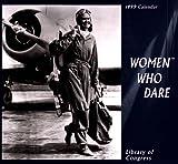 Library of Congress: Cal 99 Women Who Dare Calendar