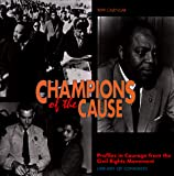 Library of Congress: Cal 99 Champions of the Cause Calendar: Profiles in Courage from the Civil Rights Movement