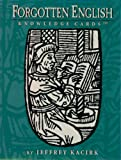 Jeffrey Kacirk: Forgotten English, Volume I Knowledge Cards™