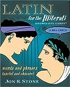Latin for the Illiterati Knowledge Cards…
