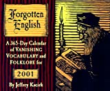 Kacirk, Jeffrey: Forgotten English Calendar: 2001