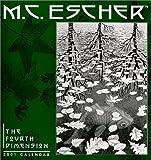 Escher, M. C.: Escher/Fourth Dimension Wall Callendar