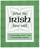 Pomegranate: What the Irish Have Said: A Knowledge Cards Deck of Memorable Quotes