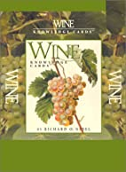 Wine Knowledge Cards by Richard O. Nidel