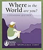 Where in the World Are You? A Situational…
