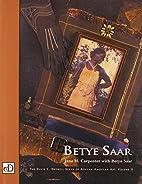 Betye Saar by Jane H. Carpenter