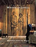 Lucy R. Lippard: The Art of Whitfield Lovell: Whispers from the Walls (Pomegranate Catalog)