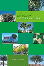 The Trees of San Francisco by Michael…