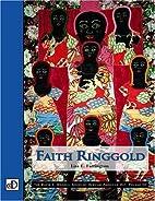 Faith Ringgold: The David C. Driskell Series…