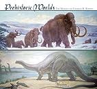 Prehistoric Worlds 2007 Calendar: Murals of…