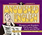 Lederer, Richard: Richard Lederer's Anguished English 2008 Calendar: A 366-day Calender