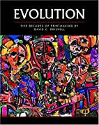Evolution: Five Decades of Printmaking by…