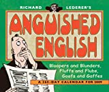 Richard Lederer: RIchard Lederer's Anguished English 2009 365-Day Tear-Off Calendar