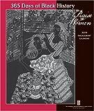 New York Public Library: 365 Days of Black History: In Praise of Women 2009 Engagement Calendar