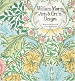 Morris, William: William Morris Arts & Crafts Designs Brooklyn Museum 2010 Calendar
