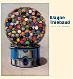 Thiebaud, Wayne: Wayne Thiebaud 2010 Calendar