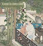 Boston Museum of Fine Arts: Pleasures of a Chinese Garden: Paintings on Silk from the Qing Dynasty 2011 Wall Calendar