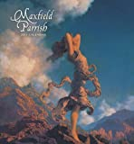 Maxfield Parrish: Maxfield Parrish 2011 Wall Calendar