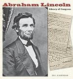 Library of Congress: Abraham Lincoln 2011 Wall Calendar