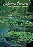 Elizabeth Murray: Monet's Passion: The Gardens at Giverny 2011 Engagement Calendar